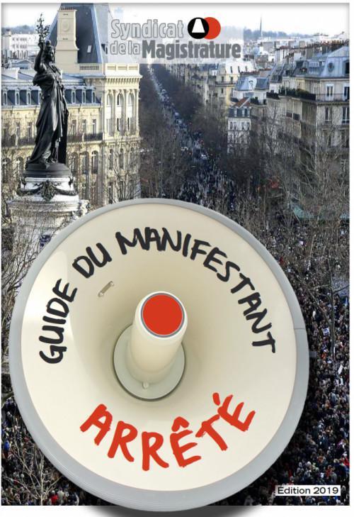 Le « Guide du manifestant arrêté » (mise à jour août 2019)