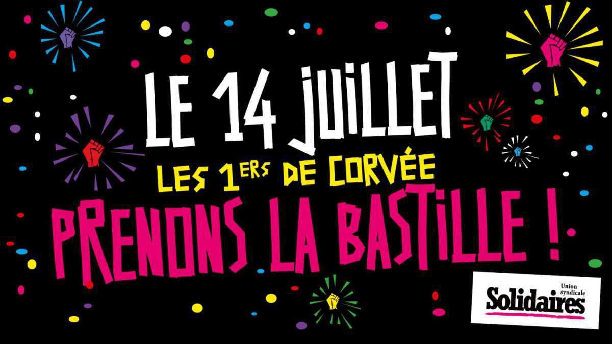 Le 14 juillet, les invisibles prennent la bastille !