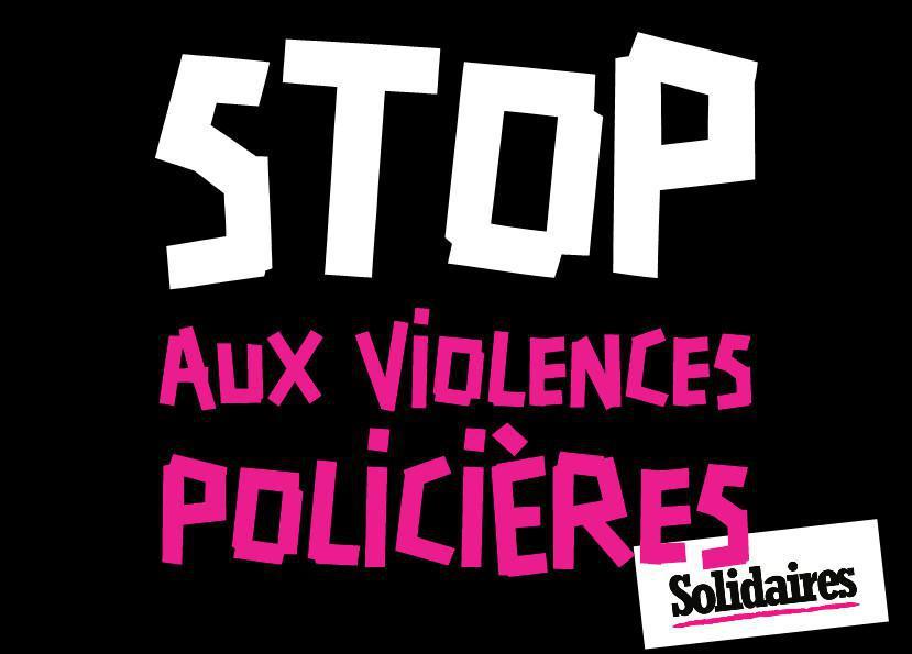 Vidéo : Stop aux violences policières ! Stop loi de sécurité globale !