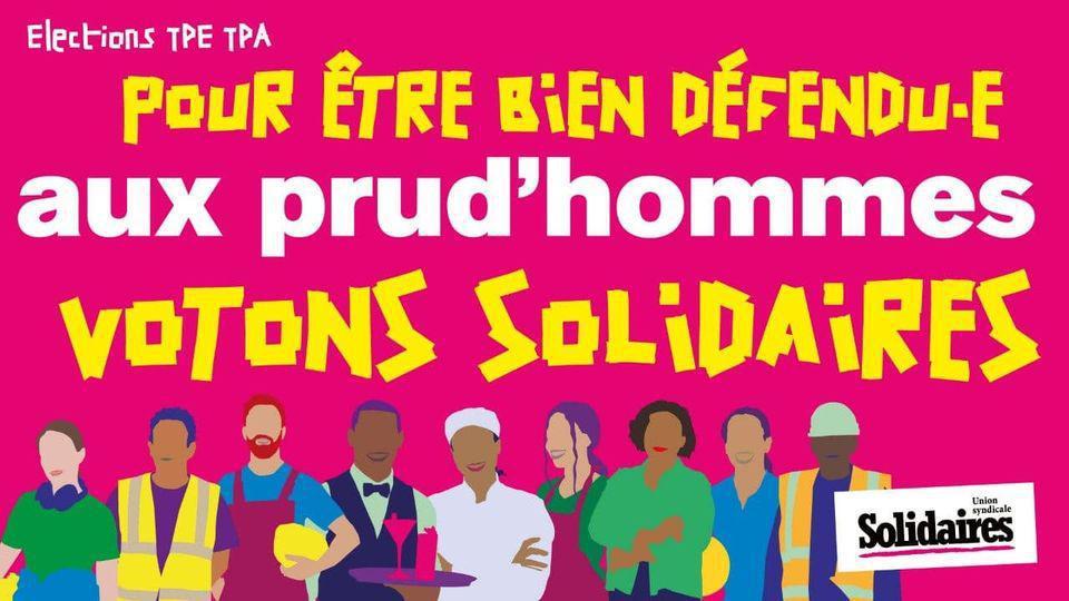 Elections TPA : Pour être bien défendu aux prud'hommes, VOTONS Solidaires...