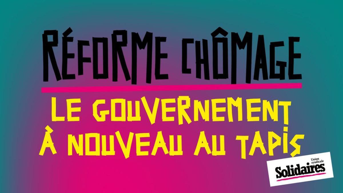 Réforme Assurance Chômage : Le gouvernement à nouveau au tapis !