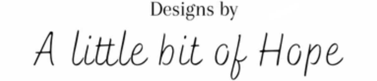 DesignsbyalittlebitofHope