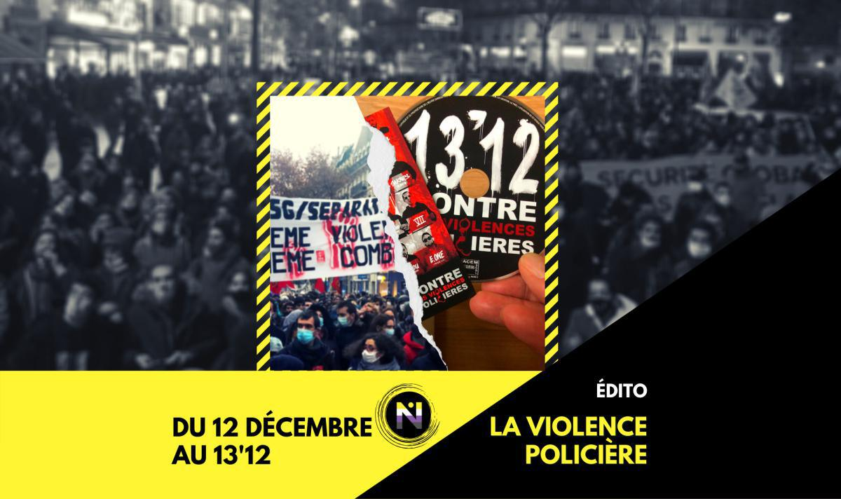 Du 12 décembre au 13'12, la violence policière