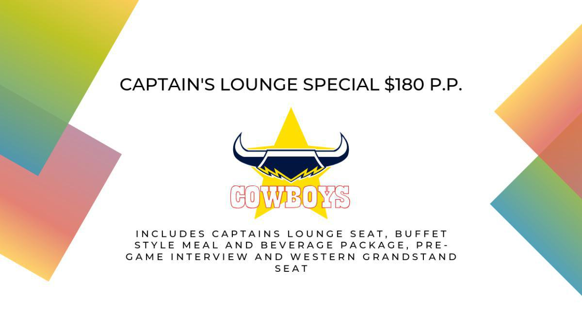 North Queensland Toyota Cowboys Captain's Lounge Special
