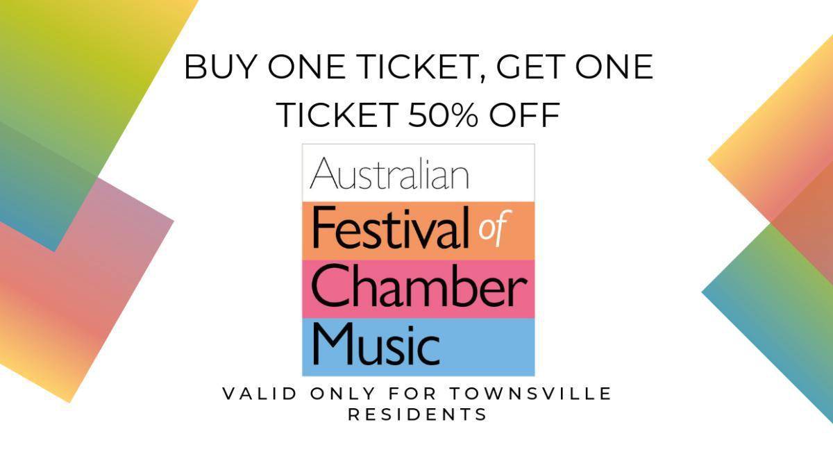 Ticket Offer from The Australian Festival of Chamber Music