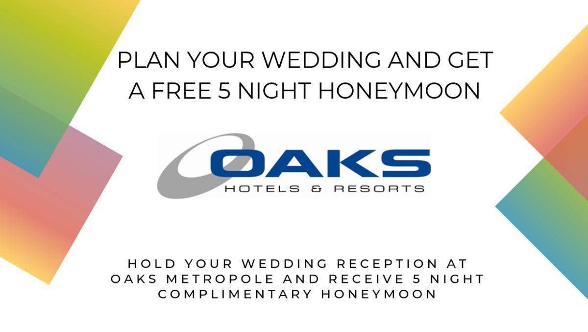 Plan your wedding and get a FREE 5 night honeymoon at Oaks