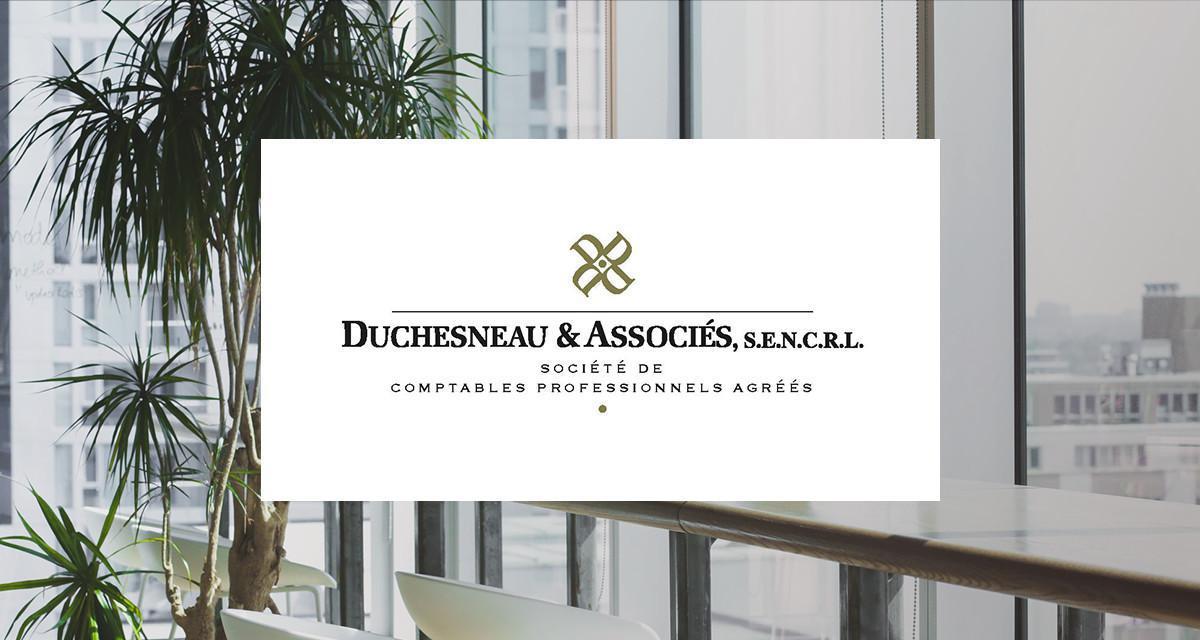DUCHESNEAU & ASSOCIÉS S.E.N.C.R.L. (QC)