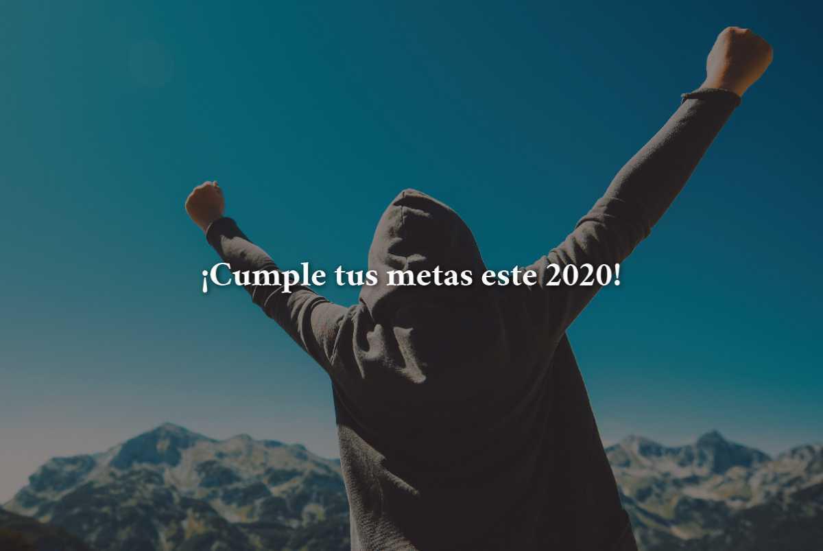 ¡Cumple tus metas este 2020!