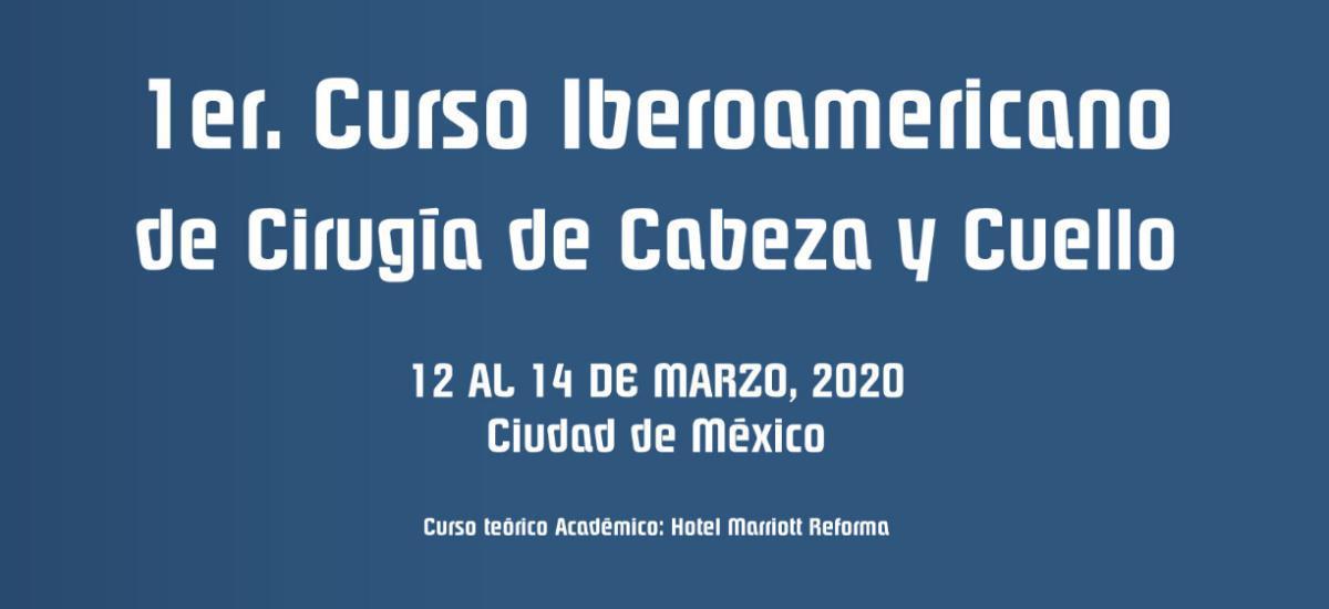1er. Curso Iberoamericano de Cirugía de Cabeza y Cuello