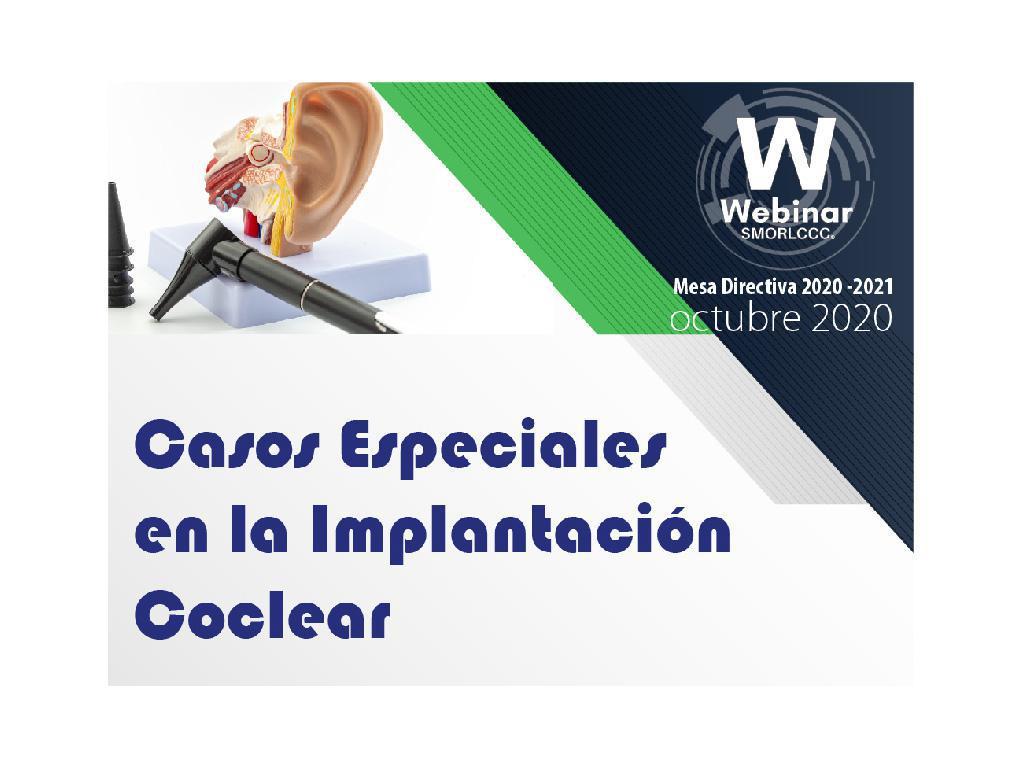 Casos Especiales en la Implantación Coclear