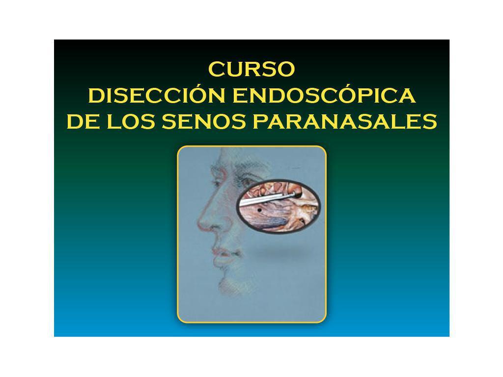Curso Disección Endoscópica SPN Módulo IV