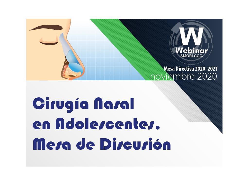 Cirugía Nasal en Adolescentes. Mesa de Discusión