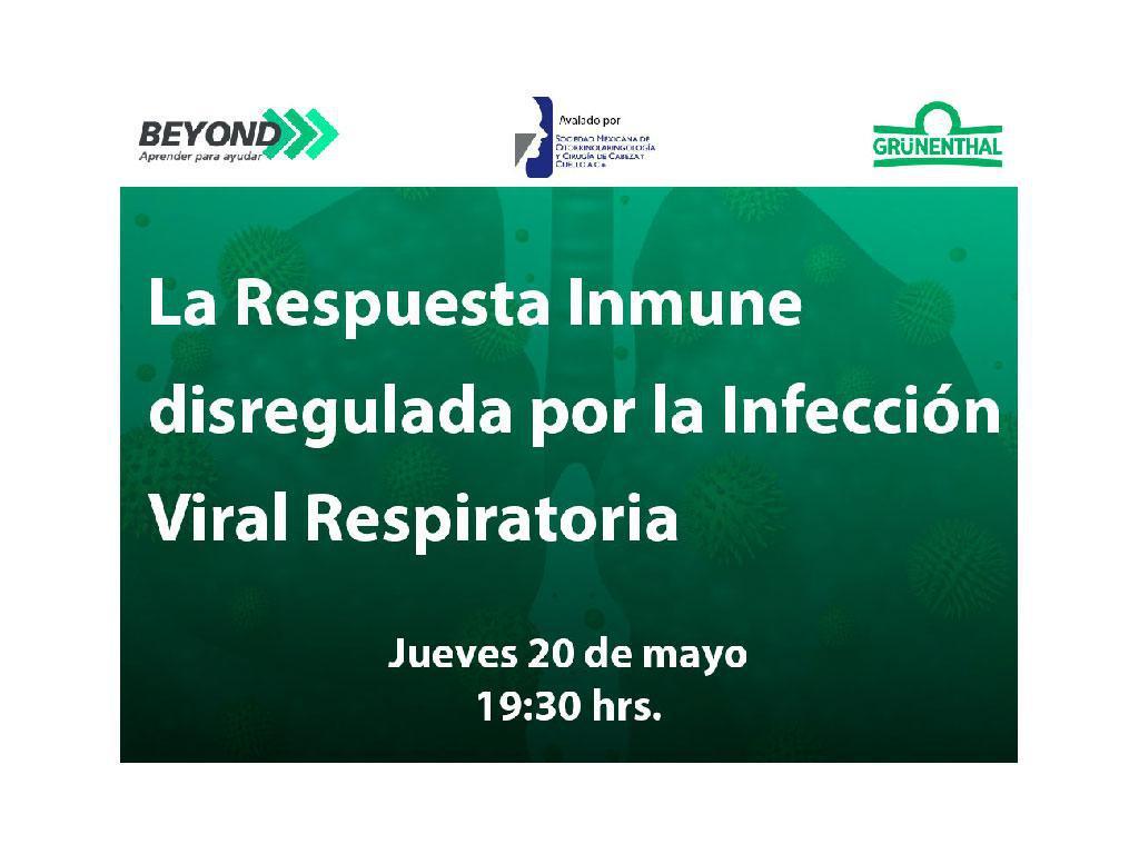 La Respuesta Inmune disregulada por la Infección Viral Respiratoria