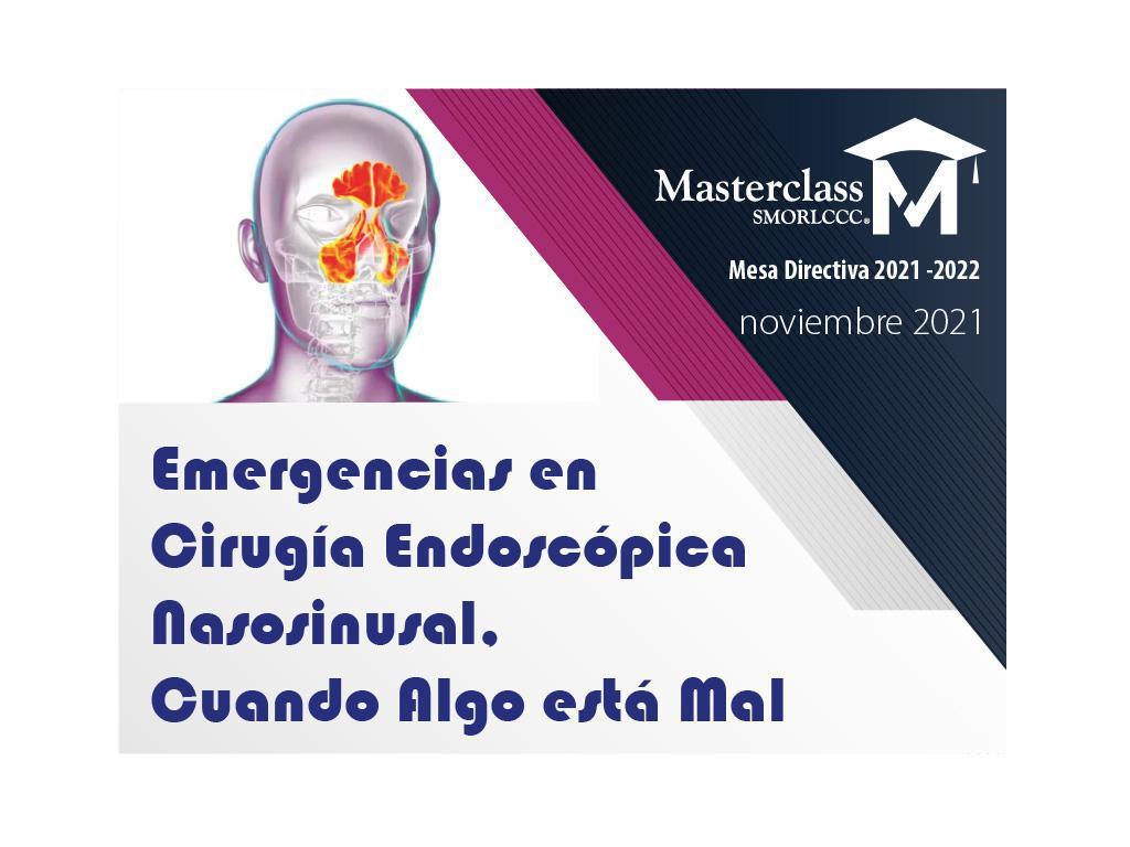 Emergencias en Cirugía Endoscópica Nasosinusal. Cuando Algo está Mal.