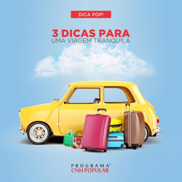 DICA POP: 3 dicas para você fazer uma viagem tranquila!