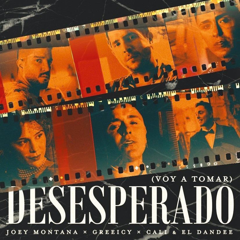 """JOEY MONTANA ESTRENA NUEVO TEMA MUSICAL """"DESESPERADO"""" JUNTO A GREEICY Y CALI & EL DANDEE"""