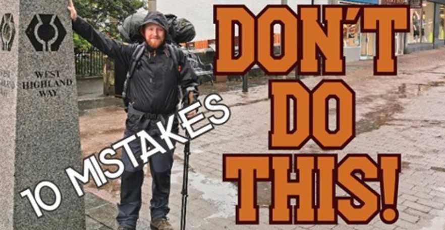 10 Mistakes I Made for my West Highland Way Adventure