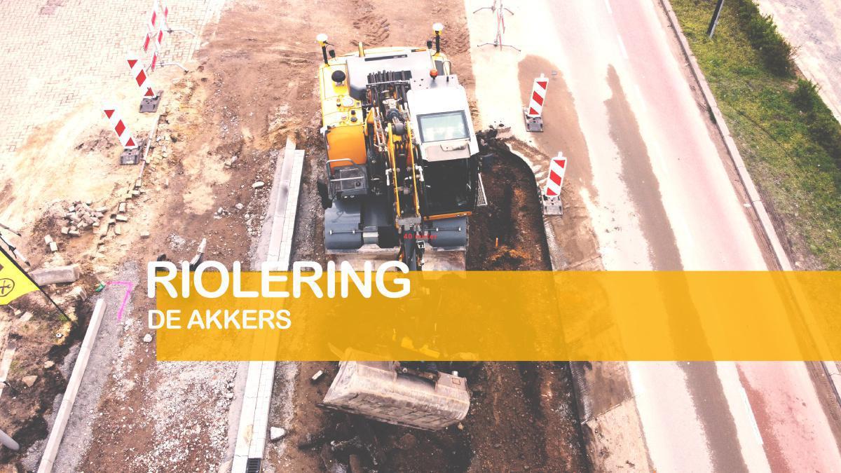 De Akkers: start rioleringswerkzaamheden