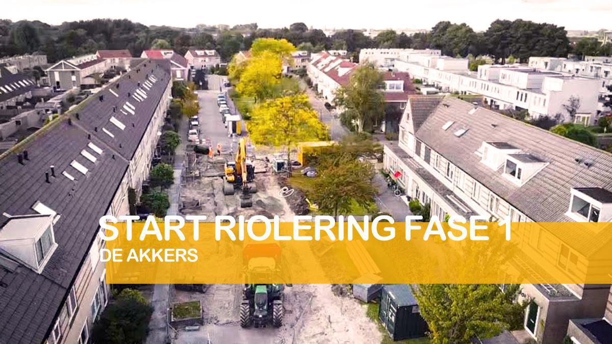 De Akkers: Start riolering fase 1