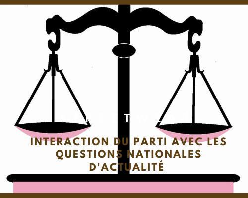 Interaction du Parti avec les questions nationales d'actualité