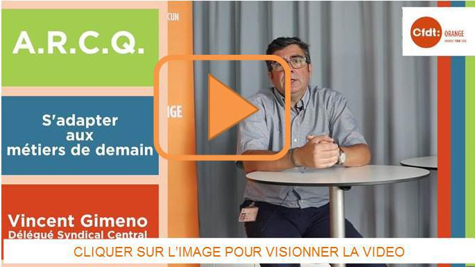 ARCQ avec Vincent Gimeno - Référent Cadres CFDT Orange