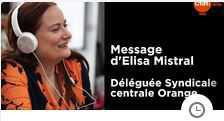 Message d'Elisa Mistral, Déléguée Syndicale Centrale CFDT Orange, en cette période de crise inédite