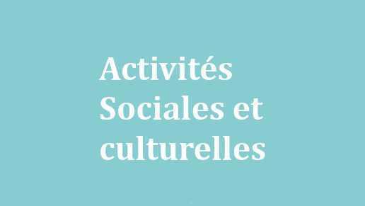 Vos activités sociales et culturelles 2021