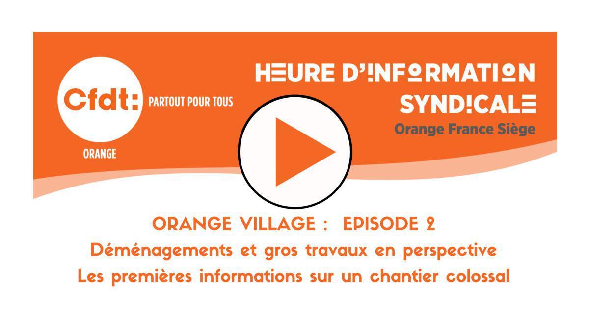 REPLAY HIS : Orange - Le Nouveau Village Ep02
