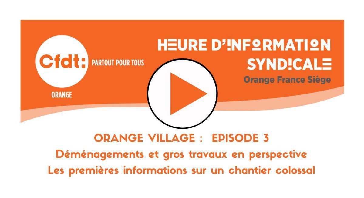 REPLAY HIS : Orange - Le Nouveau Village Ep03