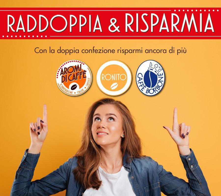RADDOPPIA & RISPARMIA