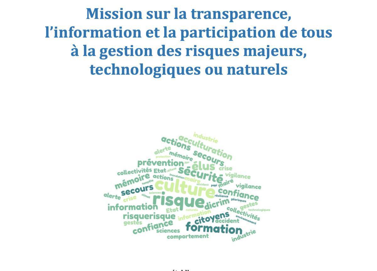Mission sur la transparence, l'information et la participation de tous à la gestion des Risques Majeurs, technologiques ou naturels.