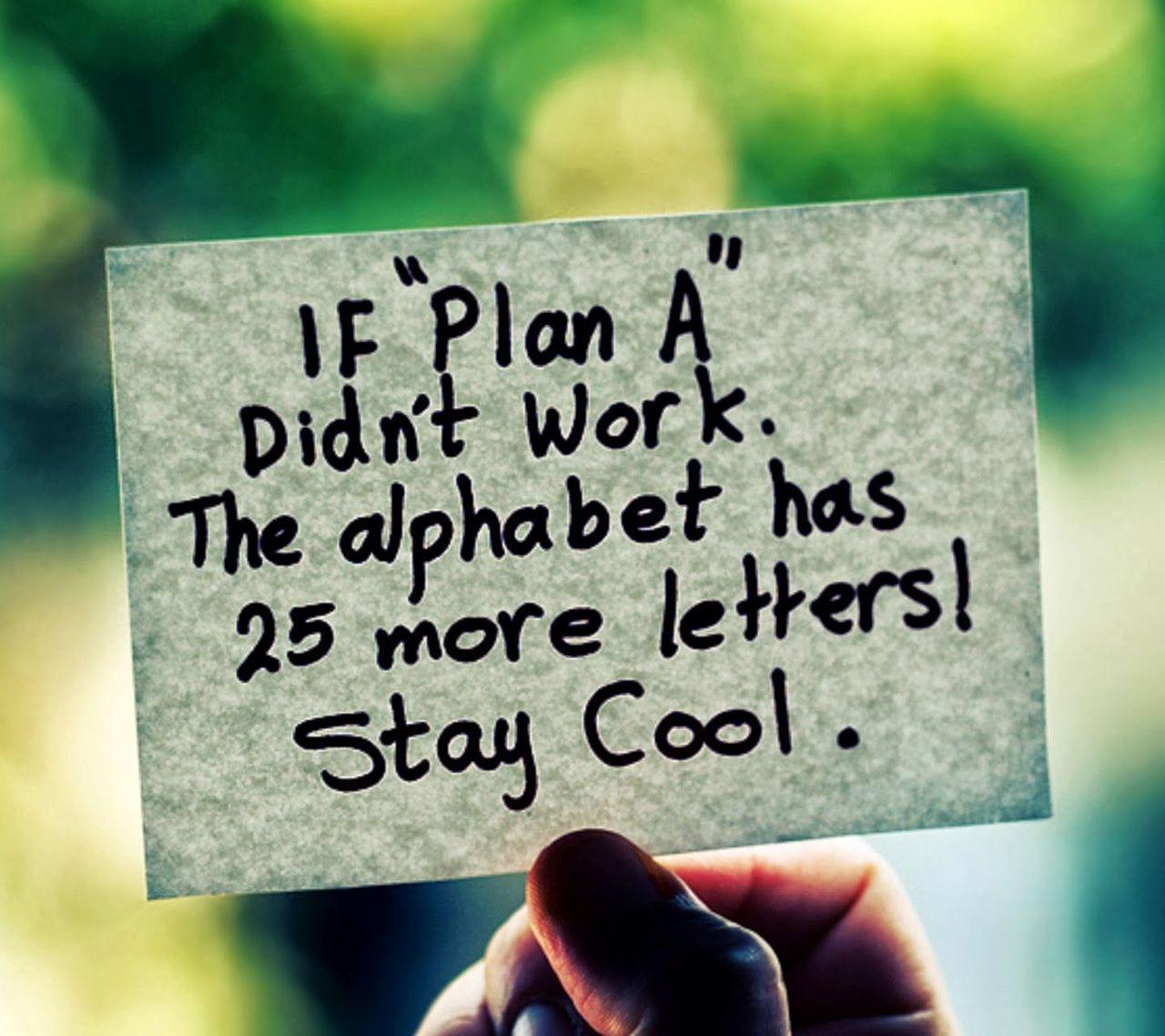 If Plan A Doesnt Work
