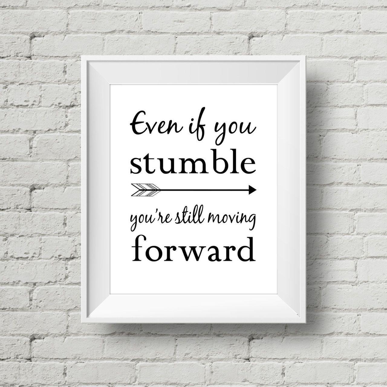 Even if you stumble