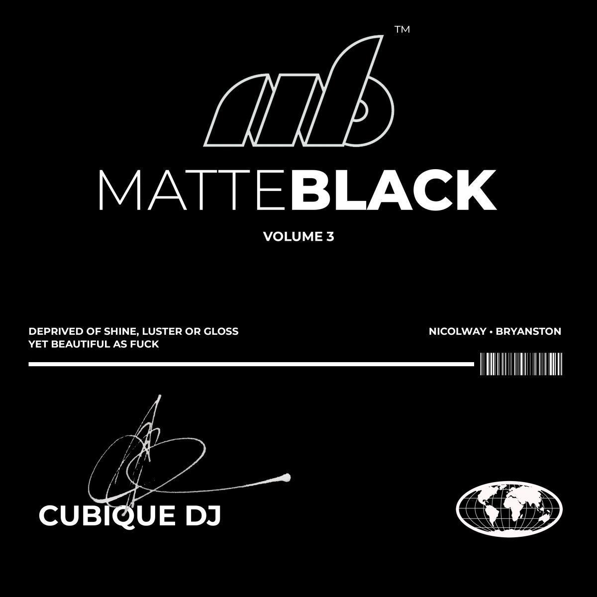 Matte Black Vol. 3