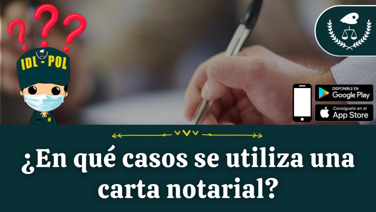 ¿En qué casos se utiliza una carta notarial?