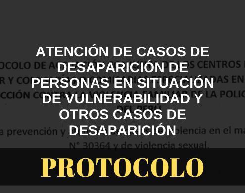 Atención de casos de desaparición de personas en situación de vulnerabilidad y otros casos de desaparición