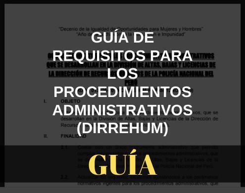 Guía de requisitos para los procedimientos administrativos (DIRREHUM)