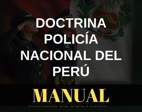 Manual de doctrina Policía Nacional del Perú