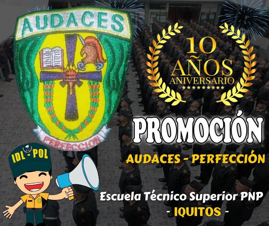 Feliz Aniversario promoción Audaces - Perfección de Iquitos