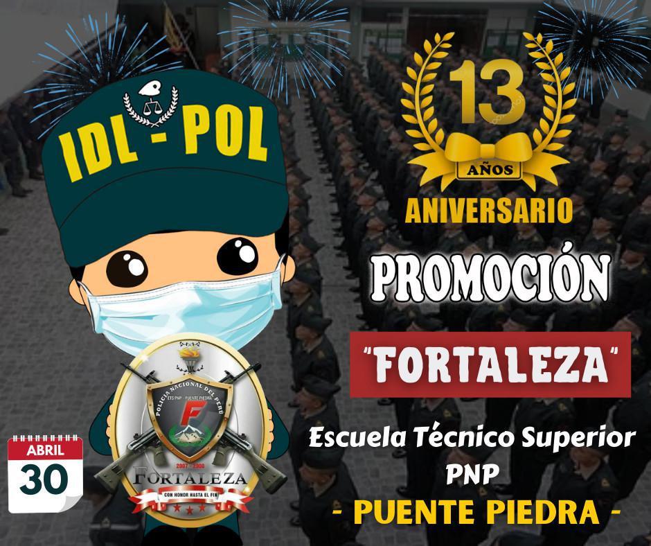 Feliz Aniversario Promoción Fortaleza - Puente Piedra