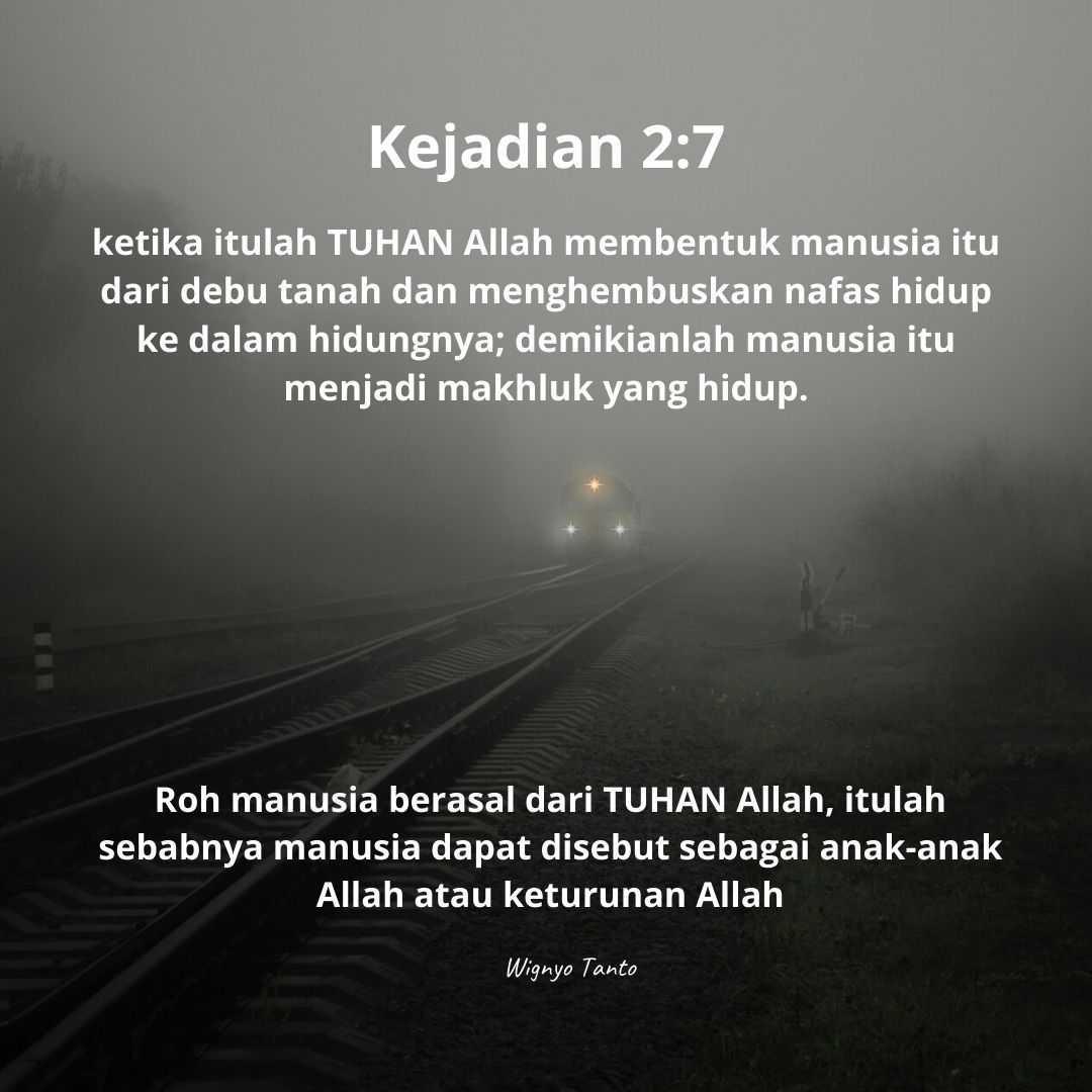 Manusia itu rohnya berasal dari TUHAN Allah