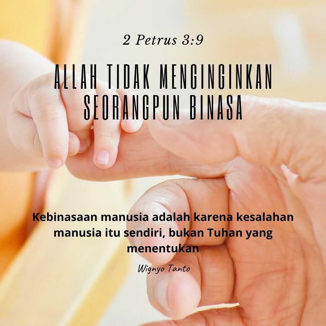 Allah tidak menghendaki seorangpun binasa