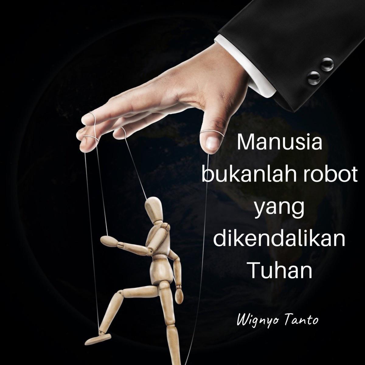 Manusia dicipta dengan Kehendak Bebas