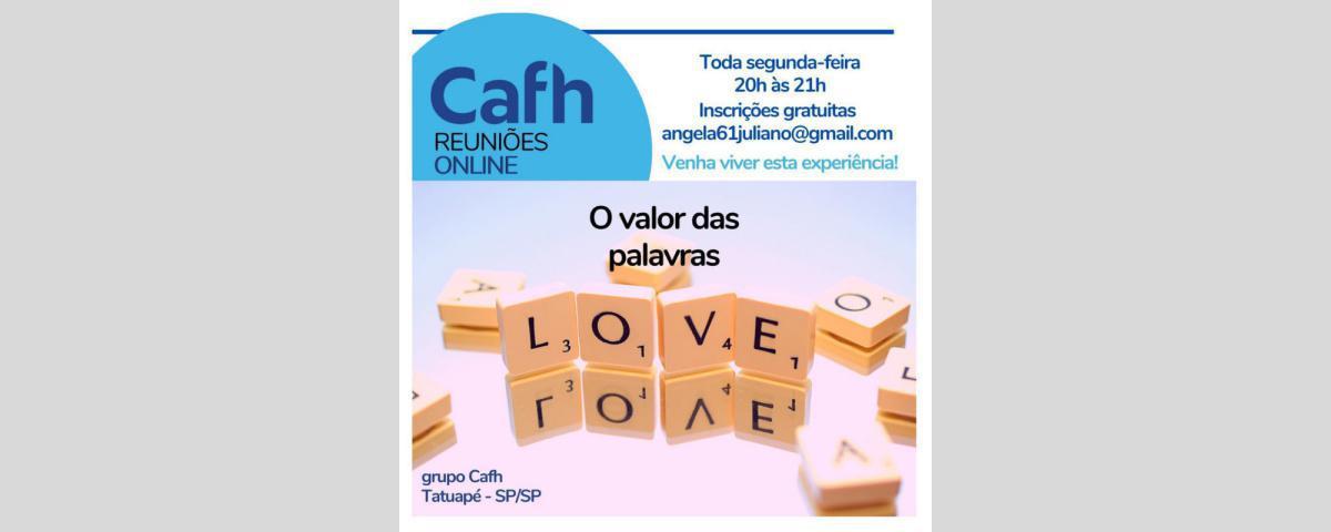 Valor da Palavra - Reuniões Online | Cafh - Tatuapé / SP - Brasil