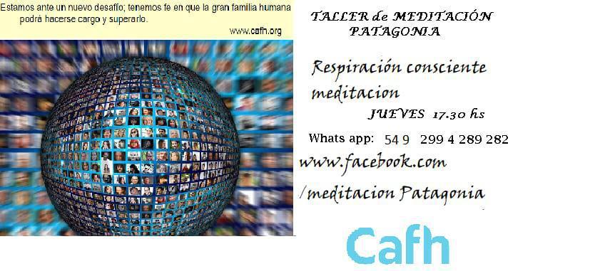 Taller de Meditacion   Cafh, Patagonia