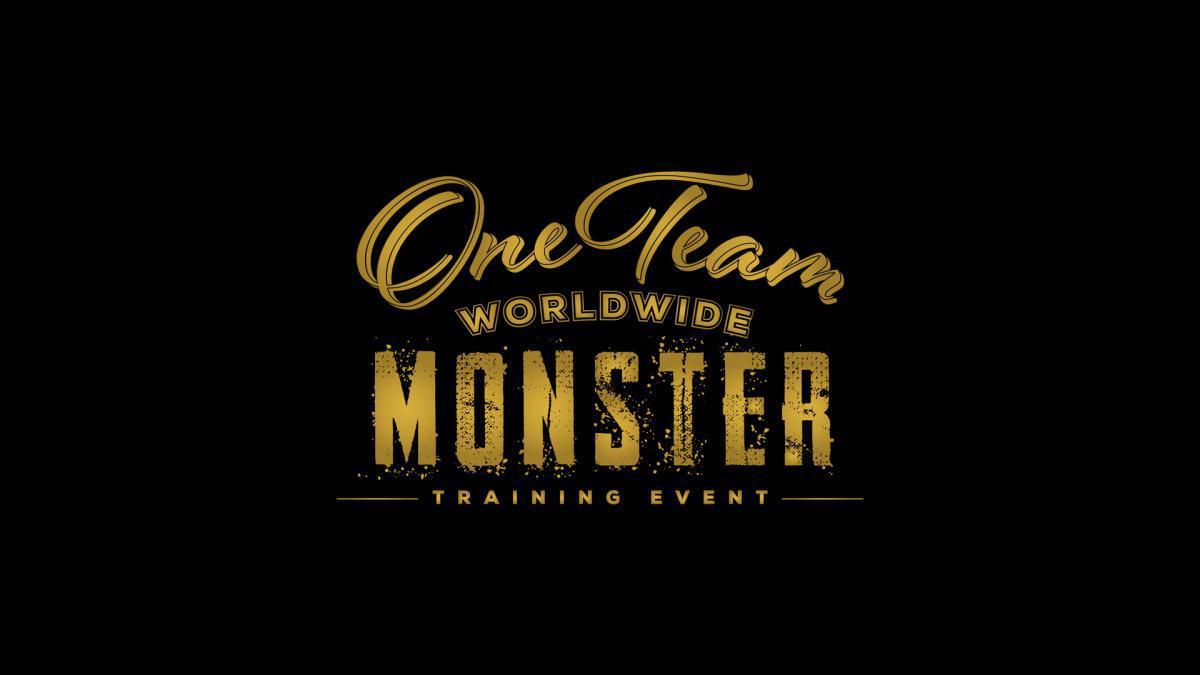 ONE TEAM WORLDWIDE MONSTER TRAINING EVENT V.2