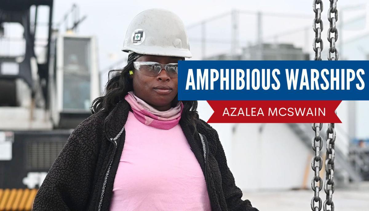 WATCH: Amphibious Warships, Azalea McSwain