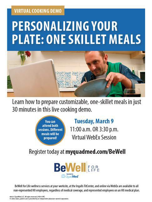 "Virtual Lunch & Learn Event ""Personalizing Your Plate: One-Skillet Meals"" Cooking Demo"