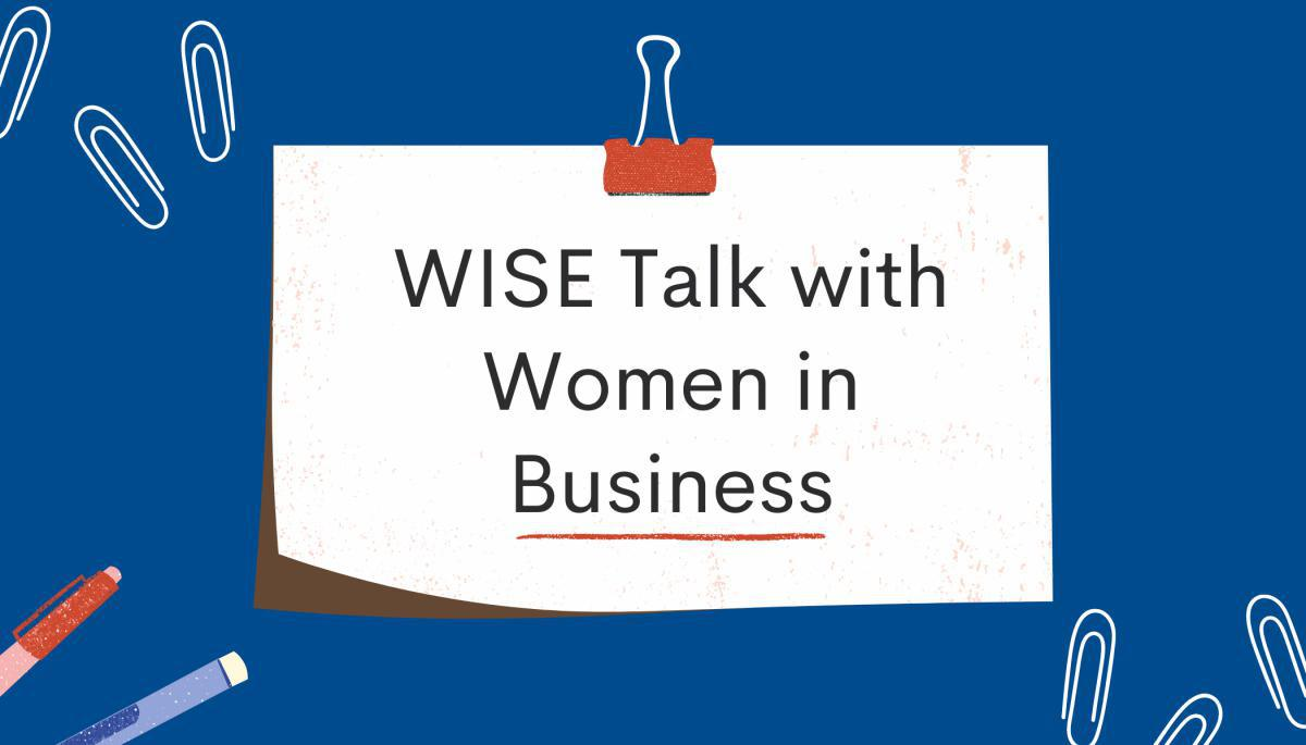 WiSE Talk with Women in Business