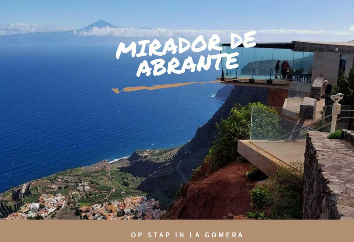 MIRADOR DE ABRANTE - LA GOMERA ☆☆☆☆